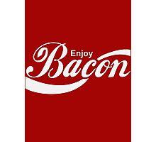 Enjoy Bacon Photographic Print