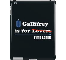 Gallifrey is for Lovers iPad Case/Skin
