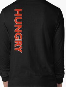 Hungry [Reverse] | Stay Hungry Stay Foolish Shirts Long Sleeve T-Shirt