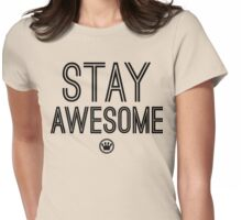 Stay Awesome | Fresh Thread Shop Womens Fitted T-Shirt