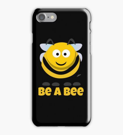 Be A Bee Cool Cute Funny Cartoon T-Shirts and Gifts iPhone Case/Skin