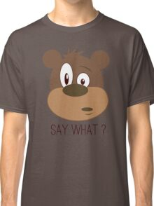 Cool Cute Cartoon Funny Bear Confused Say What T-Shirts and Gifts Classic T-Shirt