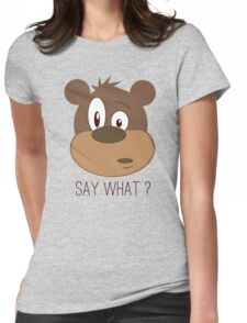 Cool Cute Cartoon Funny Bear Confused Say What T-Shirts and Gifts Womens Fitted T-Shirt