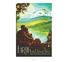 Visit Earth - Your Oasis in Space Photographic Print