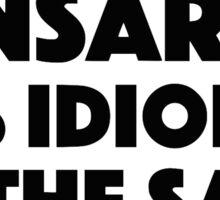 Ese Momento When You Start Funny Spanish/English Language Student Sticker