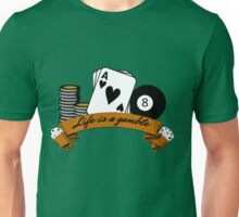poker casino gamble gambling life lifestyle deep quote Unisex T-Shirt