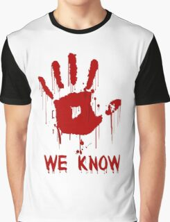 We Know Graphic T-Shirt
