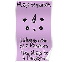 Be A Pandicorn Be Yourself Poster