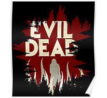 Evil Dead Poster Poster