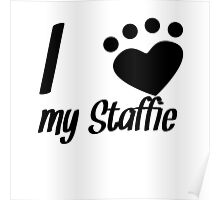 I Heart My Staffie Poster