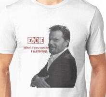 eddie izzard Unisex T-Shirt