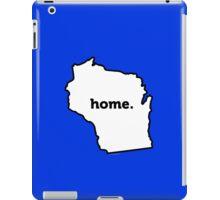 Wisconsin. Home.  iPad Case/Skin