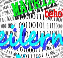 Fehler in der MATRIX Behoben- FREILERNEN ist ein Naturgesetz Sticker