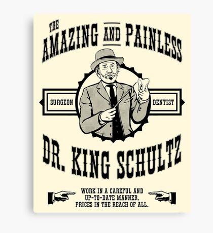 Dr. King Schultz Canvas Print
