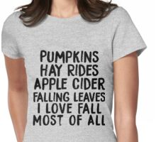 I Love Fall Most of All Womens Fitted T-Shirt