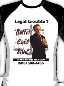 Better Call Saul. T-Shirt