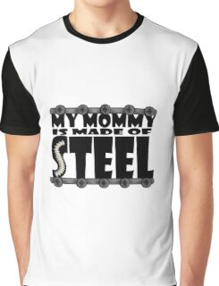 My Mommy Is Made Of Steel - Scoliosis Awareness Graphic T-Shirt