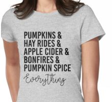 Everything Fall Womens Fitted T-Shirt