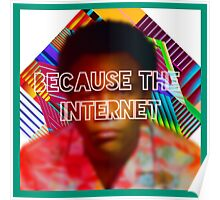 Because the internet Poster