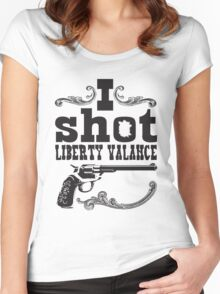 I shot Liberty Valance - Light colors Women's Fitted Scoop T-Shirt