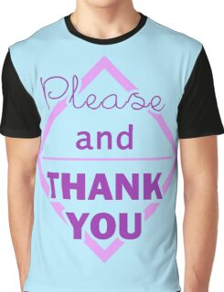 Please and thank you Pastel Graphic T-Shirt