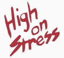 High On Stress T-Shirt One Piece - Short Sleeve