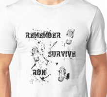 Remember, Survive, Run. Maze Runner Unisex T-Shirt