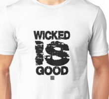 The maze runner. Wicked is Good Tshirt Unisex T-Shirt