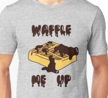 Waffle me up Unisex T-Shirt