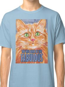 FABULOUS Classic T-Shirt