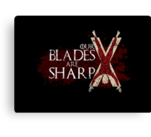 Our Blades Are Sharp - House Bolton Canvas Print