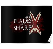 Our Blades Are Sharp - House Bolton Poster