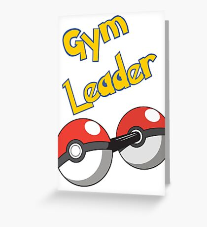 Gym Leader Greeting Card