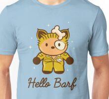 Hello Barf Unisex T-Shirt