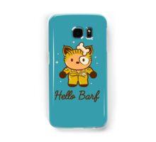 Hello Barf Samsung Galaxy Case/Skin