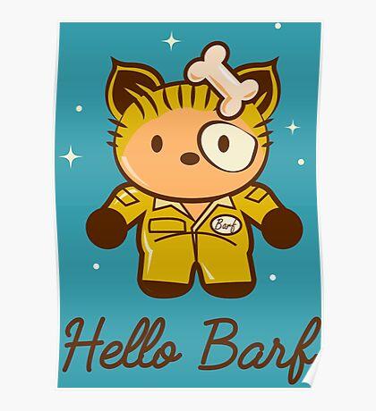 Hello Barf Poster