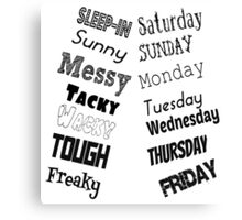 The Week Canvas Print