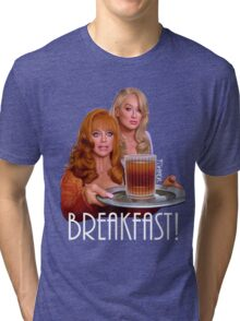 Breakfast! Tri-blend T-Shirt