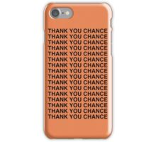 "Chance the Rapper/Kanye West ""Thank you Chance"" Case iPhone Case/Skin"