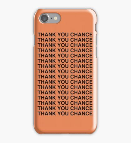 """Chance the Rapper/Kanye West """"Thank you Chance"""" Case iPhone Case/Skin"""
