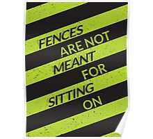On The Fence Poster