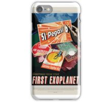 51 Pegasi b - Greeting From Your First Exoplanet iPhone Case/Skin
