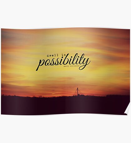Dwell Possibility Emily Dickinson Poster