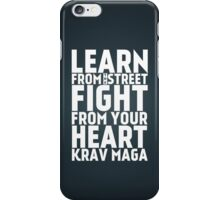 Learn from the street Krav Maga iPhone Case/Skin