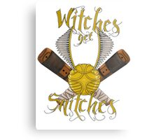 Witches get snitches Metal Print