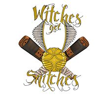 Witches get snitches Photographic Print
