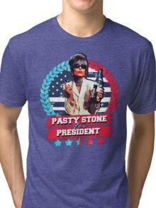 pasty stone for president Tri-blend T-Shirt