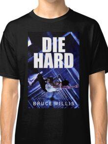 DIE HARD 8 Classic T-Shirt