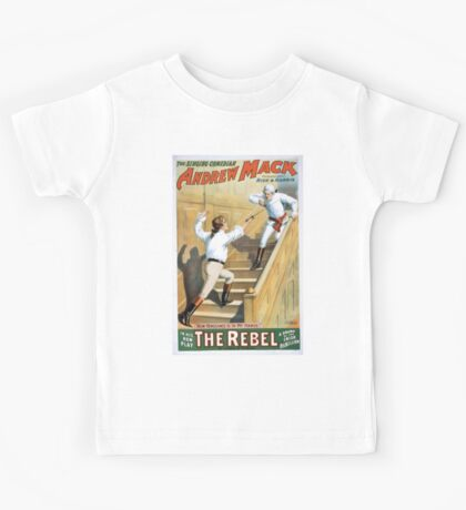 Performing Arts Posters The singing comedian Andrew Mack in his new play The rebel a drama of the Irish rebellion by James B Fagen 1333 Kids Tee