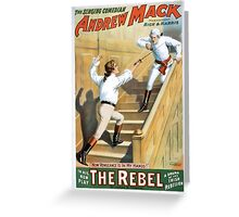 Performing Arts Posters The singing comedian Andrew Mack in his new play The rebel a drama of the Irish rebellion by James B Fagen 1333 Greeting Card